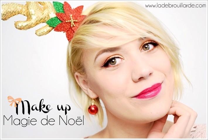 Maquillage fêtes de fin d'année tuto